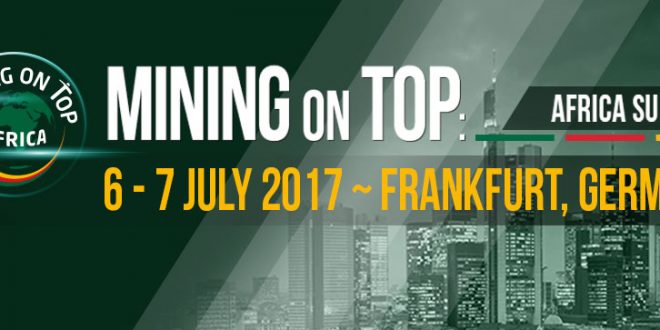 Mining On Top – Africa Summit moves to Frankfurt for 2017 announced